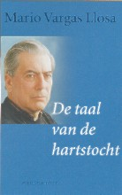 Mario  Vargas Llosa De taal van de hartstocht