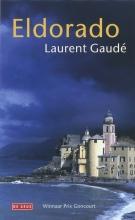 Laurent  Gaudé Eldorado