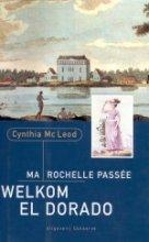 C.  MacLeod Ma Rochelle Passee, Welkom El Dorado