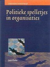 Jane Clarke , Politieke spelletjes in organisaties