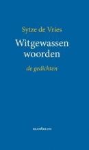 Sytze de Vries Witgewassen woorden