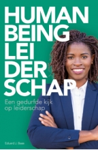 Eduard J Baas , Human Being Leiderschap