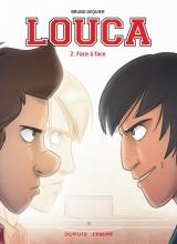 Bruno  Dequier Louca 2 De confrontatie