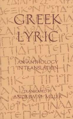 Andrew M. Miller,Greek Lyric