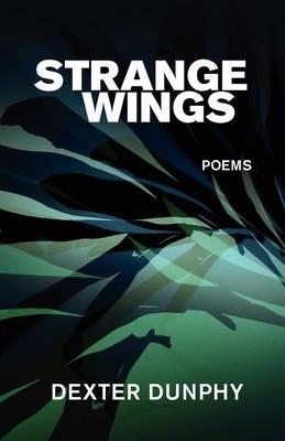 Dexter Dunphy,Strange Wings