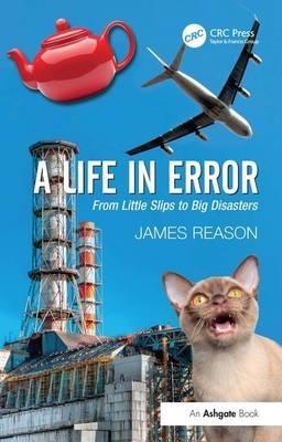 James Reason,A Life in Error