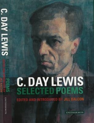 C. Day Lewis,   Jill Balcon,Selected Poems
