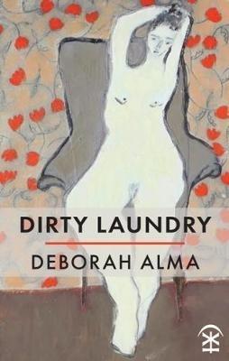 Deborah Alma,Dirty Laundry
