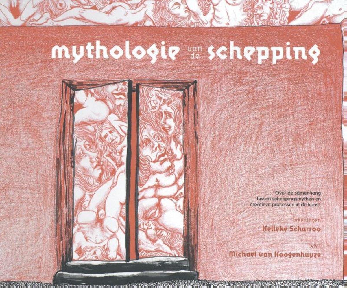 Michael van Hoogenhuyze,Mythologie van de schepping