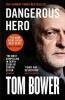 Tom Bower , Dangerous Hero