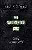 Stewart Martin, Sacrifice Box