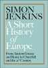 <b>Jenkins Simon</b>,Short History of Europe