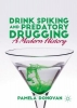 Pamela Donovan, Drink Spiking and Predatory Drugging