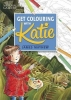 Mayhew, James, Get Colouring With Katie