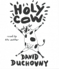 Duchovny, David, Holy Cow