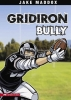 Maddox, Jake,   Kreie, Chris, Gridiron Bully