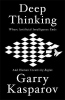 Kasparov Garry, Deep Thinking