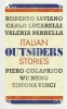 Saviano, Roberto, Outsiders