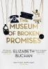 Buchan Elizabeth, Museum of Broken Promises
