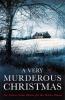 Gayford Cecily, Very Murderous Christmas