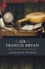 Sarah-Beth Watkins, Sir Francis Bryan