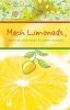 , Mach Limonade,wenn dir das Leben Zitronen schenkt