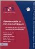 <b>Simone van der Hof, Colette Cuijpers, Mireille van Eechoud, Serge Gijrath en Maurice Schellekens</b>,Openbaarheid in het internettijdperk