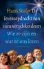 <b>Hans Stolp</b>,De levensopdracht van nieuwetijdskinderen