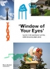 <b>Monica Boekholt / Harry Cock</b>,Window of your eyes