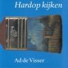 <b>Ad de Visser</b>,Hardop kijken