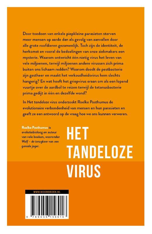 Roelke Posthumus,Het tandeloze virus