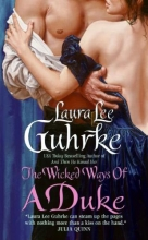 Guhrke, Laura Lee The Wicked Ways of a Duke