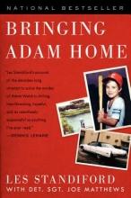 Standiford, Les,   Matthews, Joe Bringing Adam Home