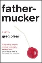 Olear, Greg Fathermucker