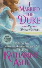 Ashe, Katharine I Married the Duke