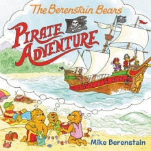 Berenstain, Mike The Berenstain Bears Pirate Adventure