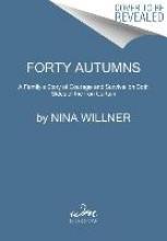 Willner, Nina Forty Autumns