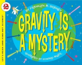 Branley, Franklyn Mansfield Gravity Is a Mystery