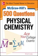 Langley, Richard H. McGraw-Hill`s 500 Physical Chemistry Questions