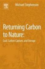 Michael H. (British Geological Survey, Keyworth,Nottingham, UK) Stephenson Returning Carbon to Nature