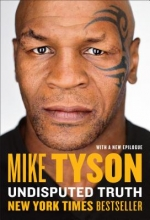 Tyson, Mike Undisputed Truth