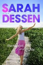 Dessen, Sarah The Moon & More