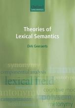 Dirk Geeraerts Theories of Lexical Semantics