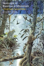 Louise H. Emmons,   Francois Feer Neotropical Rain Forest Mammals