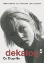 Fortuna, Sara Dekalog 5 - On Dogville