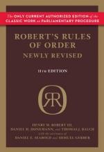 Robert, Henry M., III,   Honemann, Daniel H.,   Balch, Thomas J. Robert`s Rules of Order