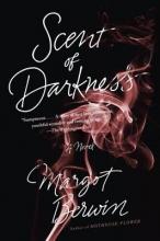 Berwin, Margot Scent of Darkness