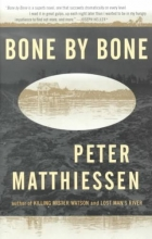 Matthiessen, Peter Bone by Bone