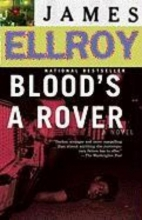 Ellroy, James Blood`s a Rover