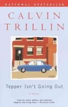 Trillin, Calvin Tepper Isn`t Going Out